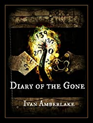 Diary of the Gone: a paranormal suspense novella