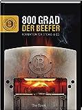 Der Beefer: 800 Grad - Perfektion für Steaks & Co.