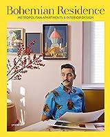 Bohemian Residence. Metropolitan Apartments and Interior Design by Die Gestalten Verlag