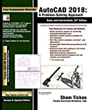 AutoCAD 2018: A Problem-Solving Approach, Basic and Intermediate, 24th Edition (English Edition)...