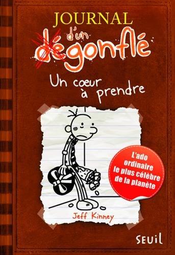 Journal d'un dégonflé - tome 7 Un ...