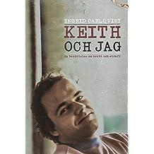 Keith och jag: En berättelse om brott och straff