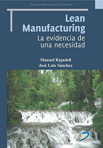 LEAN MANUFATURING LA EVIDENCIA por MANUEL RAJADELL CARERAS