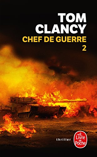 Chef de guerre Tome 2 par Tom Clancy