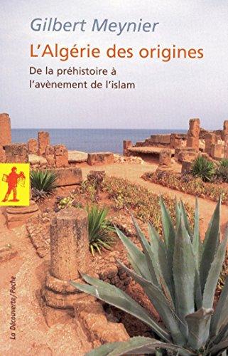 L'Algérie des origines (POCHES SCIENCES) par Gilbert MEYNIER