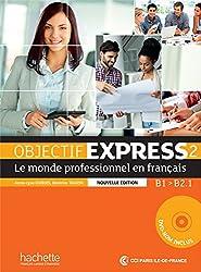Objectif Express 2 B1/B2.1 : Le monde professionnel en français (1DVD)