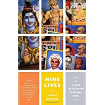 Nine Lives: In Search of the Sacred in Modern India (Vintage Departures) by William Dalrymple (2011-06-14)