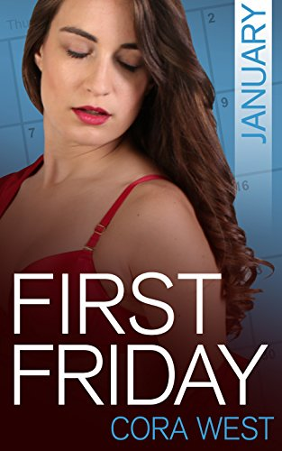 First Friday: January