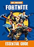 100% Unofficial Fortnite. Essential Guide