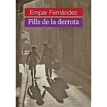 Fills De La Derrota (Papers de Fortuna)