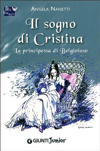 Il sogno di Cristina. La principessa di Belgioioso