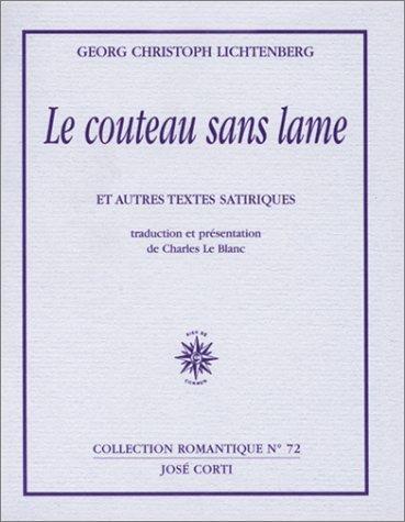 Le Couteau Sans Lame Et Autres Textes Satiriques De Georg-Christoph Lichtenberg 1999 Broché