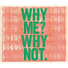 Why Me? Why Not. (Amazon Exclusive Deluxe Edition)