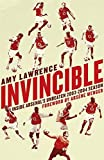 Invincible: Inside Arsenal's Unbeaten 2003-04 Season