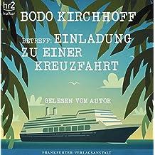 Betreff: Einladung zu einer Kreuzfahrt: Gelesen vom Autor