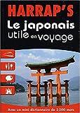 Japonais Utile En Voyage -Le by YASUYUKI MIYAMOTO (April 03,2003)