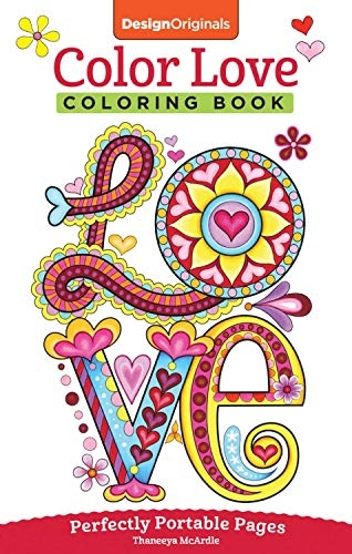 Color Love Coloring Book: Perfectly Portable Pages (On-the-go Coloring Book)