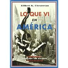 Lo Que Vi En America (Los Viajeros)