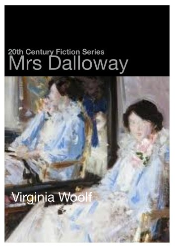 Mrs Dalloway (20th Century Fiction)
