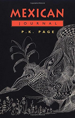 Mexican Journal (Collected Works of P K Page) by P. K. Page (2015-09-15)
