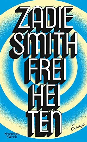 Freiheiten: Essays (E Smith G)