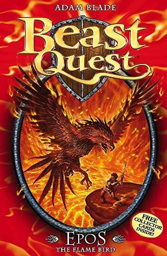 Beast Quest: 6: Epos The Flame Bird by Blade, Adam (2007) Paperback