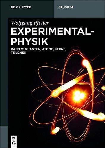 Quanten, Atome, Kerne, Teilchen (De Gruyter Studium)
