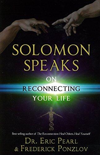Solomon Speaks on Reconnecting Your Life por Eric Pearl
