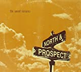 Songtexte von The Sweet Remains - North & Prospect