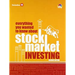 Everything You Wanted to Know About Stock Market Investing
