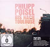 Songtexte von Philipp Poisel - Bis nach Toulouse