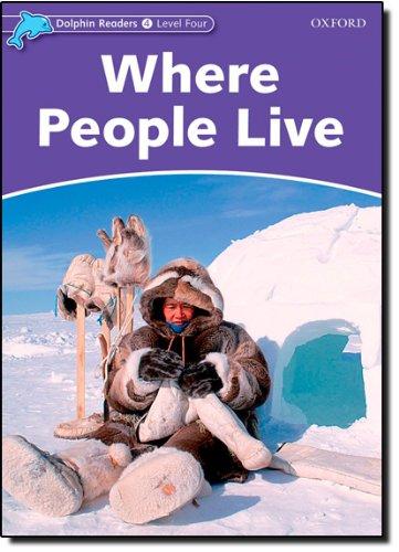 Dolphin Readers Level 4: Where People Live por Richard Northcott