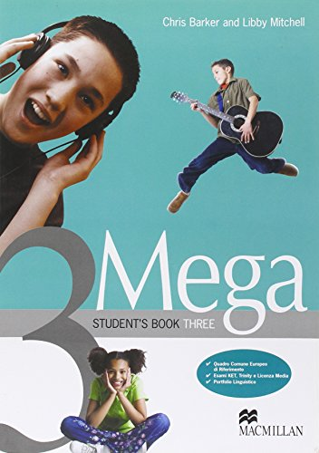 Mega. Student's book-Workbook. Per la Scuola media: 3