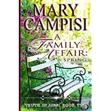 [(A Family Affair : Spring)] [By (author) Mary Campisi] published on (September, 2013)
