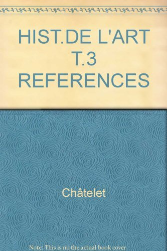 HIST.DE L'ART T.3 REFERENCES