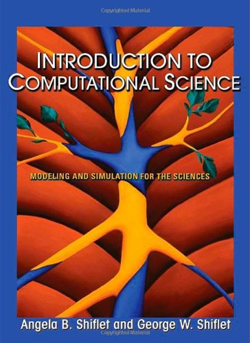 Introduction to Computational Science: Modeling and Simulation for the Sciences