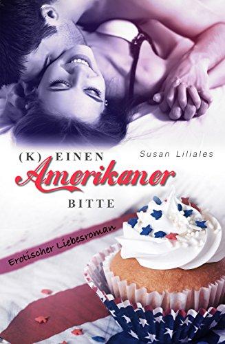 (K)einen Amerikaner bitte (Sugardreams 1)