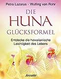 Die Huna-Glücksformel (Amazon.de)