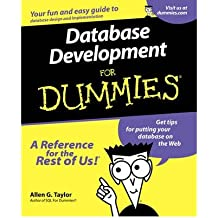 [ [ Database Development for Dummi[ DATABASE DEVELOPMENT FOR DUMMI ] By Taylor, Allen G. ( Author )Nov-15-2000 Paperback ] ] By Taylor, Allen G. ( Author ) Nov - 2000 [ Paperback ]