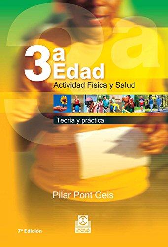 Tercera edad: Actividad física y salud por Pilar Pont Geis