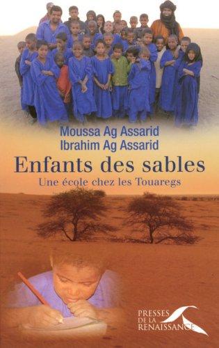 ENFANTS DES SABLES par MOUSSA AG ASSARID