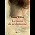 Lezioni di seduzione (Leggereditore Narrativa)