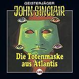 Folge 116: Die Totenmaske aus Atlantis. Teil 4 von 4