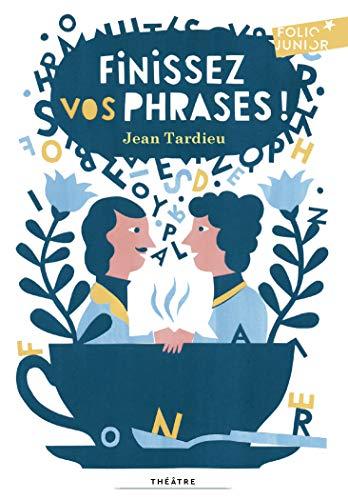 Finissez vos phrases! (Folio junior theatre) por Jean Tardieu
