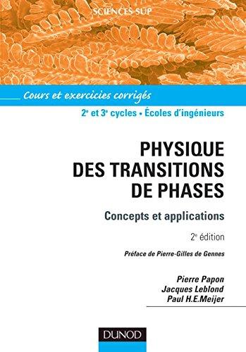 Physique des transitions de phase : Concepts et applications - Cours et exercices corrigés par Papon