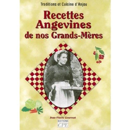 Recettes Angevines de Nos Grands-Mères