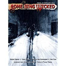 Something Wicked #18 (February2012) (Something Wicked SF & Horror Magazine)
