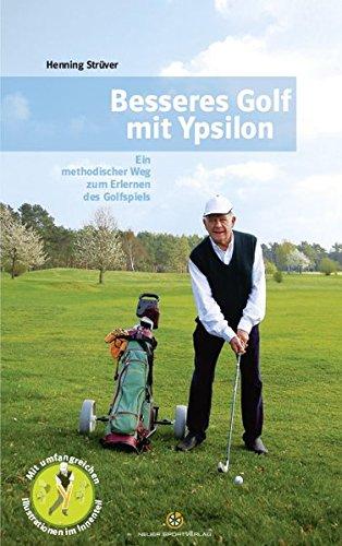 besseres-golf-mit-ypsilon-ein-methodischer-weg-zum-erlernen-des-golfspiels
