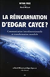 La réincarnation d'Edgar Cayce ? - Communication interdimensionnelle