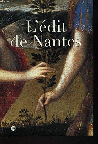 L'édit de Nantes : Nantes, Musée du château des ducs de Bretagne, 17 avril-16 août 1998 ; Pau, Musée national du château de Pau, 18 septembre 1998-4 janvier 199